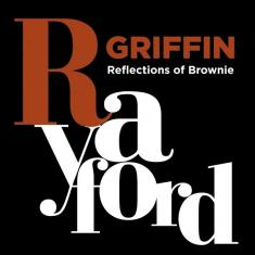 Rayford Griffin - Reflections of Brownie *2015* [FLAC]