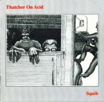 Thatcher On Acid / Wat Tyler ‎– Yurp Thing ( mp3 256 Kbps 1992)
