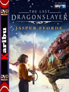 Ostatni smokobójca / The Last Dragonslayer (2016) [720p] [HDTV] [x264-KiT] [Lektor PL] [Karibu]