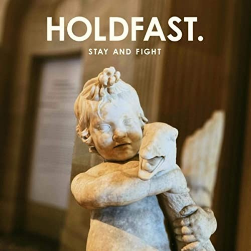 Holdfast. - Stay And Fight (2021) [mp3@320]