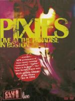 PIXIES - LIVE AT THE PARADISE IN BOSTON (2006) [DVD9] [PAL] [FALLEN ANGEL]