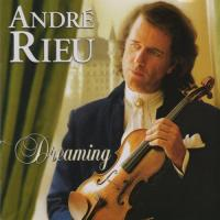 Andre Rieu - Dreaming (2001) [FLAC] [Lossless]