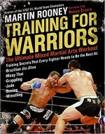 Training for Warriors: The Ultimate Mixed Martial Arts Workout - Martin Rooney [pdf] [ENG]