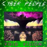 (Italo-Disco) Cyber PeoPLe - Void Vision-The Album (cd compilation '2016)-(flac)