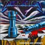 METALLICA - KINGDOM AND ETERNITY (1994) [FLAC] [FALLEN ANGEL]