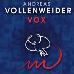 Andreas Vollenweider - Vox (2004) [FLAC]