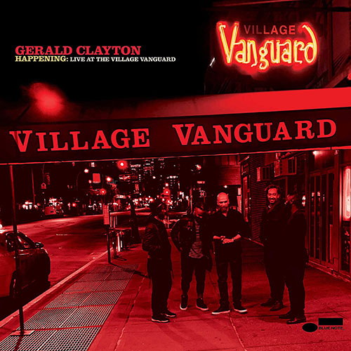 Gerald Clayton - Happening: Live At The Village Vanguard (2020) [FLAC]