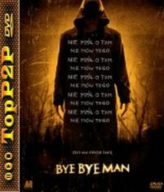 Bye Bye Man - The Bye Bye Man *2017* [TC] [BDRip] [XviD-K12] [Lektor PL]