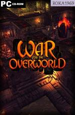 War for the Overworld: Ultimate Edition [v.2.07+ALL DLC] *2015* [PL] [REPACK R69] [EXE]