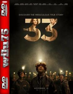 33 - The 33 *2015* [480p] [BRRip] [XviD-FT] [Napisy PL]