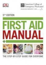 ACEP First Aid Manual. 5th edition [LIBGEN] [ENG] [PDF]