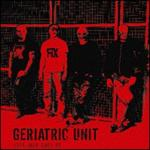 GERIATRIC UNIT - LIFE HALF OVER (2008) [EP] [WMA] [FALLEN ANGEL]