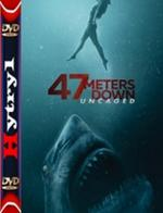 47 Meters Down: Uncaged (2019) [BRRip] [XviD] [MPEG-MORS] [Napisy PL] [H-1]