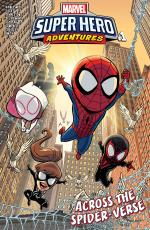 Marvel Super Hero Adventures - Spider-Man - Across the Spider-Verse #1 [2019]