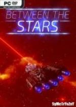 Between The Stars *2019* - V0.2.0.6.3 [MULTi2-ENG] [REPACK By SYMETRYCZNY] [EXE]