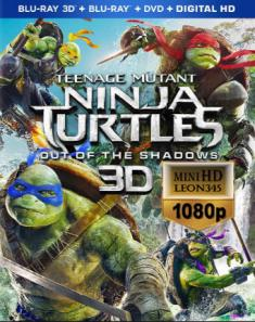 Wojownicze żółwie ninja: Wyjście z cienia 3D / Teenage Mutant Ninja Turtles: Out of the Shadows *2016* [mini-HD 1080p 3D Half Over-Under AC3 BluRay x264] [Dubbing i Napisy PL]