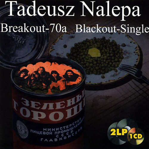 Tadeusz Nalepa - Breakout - 70a, Blackout - Single (1999) FLAC [ENG] [rar]  [FIONA9]