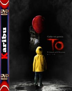 To / It (2017) [HDTS] [Xvid] [SUBBED-MORS] [Napisy PL] [Karibu]