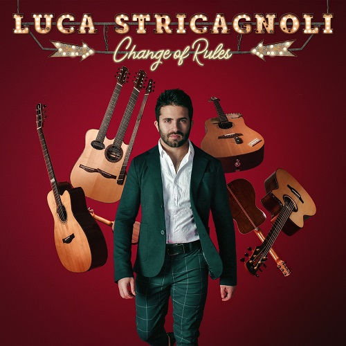 Luca Stricagnoli - Change Of Rules (2020) [mp3@320]