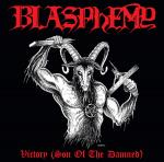 BLASPHEMY - VICTORY (SON OF THE DAMNED) (2018) [MP3@320] [FALLEN ANGEL]
