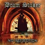 BRAM STOKER - NO REFLECTION (2019) [MP3@320] [FALLEN ANGEL]