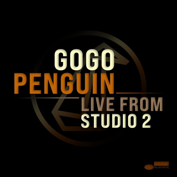 GoGo PENGuin - Live from Studio 2 (2020) [FLAC]