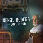 Kenny Rogers - The Love Of God (Deluxe Edition) (2019) [mp3@320]