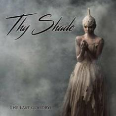 Thy Shade - The Last Goodbye (2016) [mp3@320]
