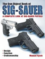 Gun Digest Book of SIG-Sauer by Massad Ayoob [ENG] [EPUB,PDF] [marta$]