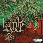 LAMB OF GOD - ASHES OF THE WAKE (2004) [WMA] [FALLEN ANGEL]