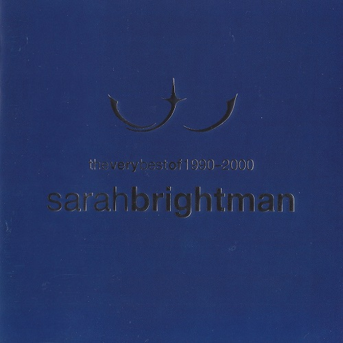 Sarah Brightman - The Very Best Of 1990-2000 (2001) [FLAC] [ENG] [rar]  [FIONA9]