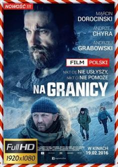 Na granicy - The High Frontier *2016* [1080p] [BluRay] [x264-ROVERS] [Film polski] [zibi6248]
