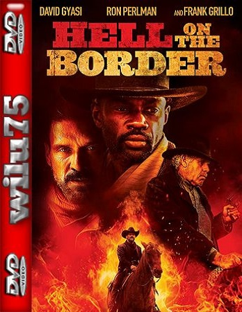 Piekło na granicy - Hell on the Border *2019* [BRRip] [XviD-R22] [Napisy PL]