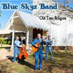 Blue Skyz Band - Old Time Religion (2019) [mp3@320]