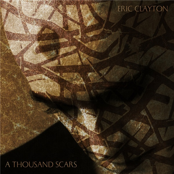 Eric Clayton - A Thousand Scars (2020) [mp3@320]