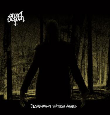 Mr. DEATH - DESCENDING THROUGH ASHES (2011) [WMA] [FALLEN ANGEL]