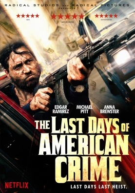 Ostatni skok w historii USA - The Last Days of American Crime *2020* [NF] [720p.WEB-DL.x264.AC3-J] [5:1] [Lektor PL] [azjatycki]