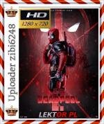 Deadpool 2 *2018* [720p] [BluRay] [x264] [AC3-KiT] [Lektor PL] [zibi6248]