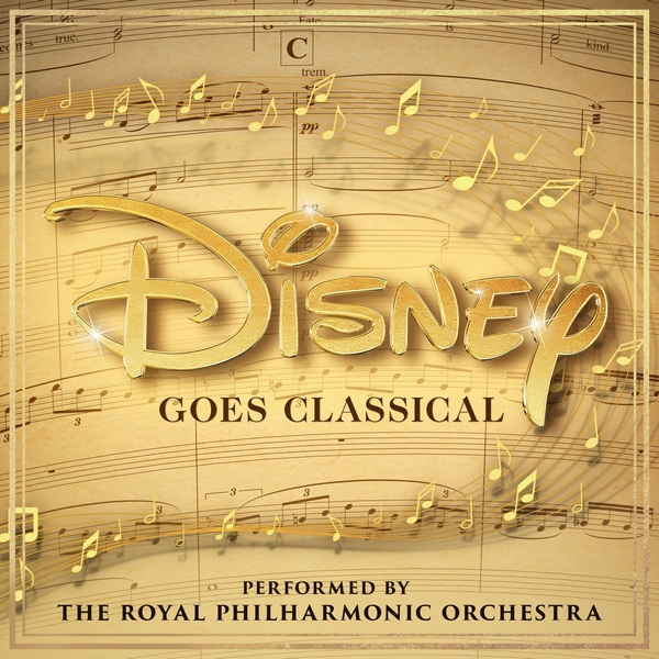 The Royal Philharmonic Orchestra - Disney Goes Classical (2020) [FLAC]