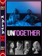 Untogether (2018) [WEB-DL] [XviD] [MPEG] [Lektor PL] [H-1]