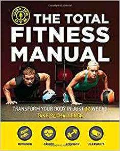 The Total Fitness Manual - Transform Your Body in Just 12 Weeks [ENG] [pdf]