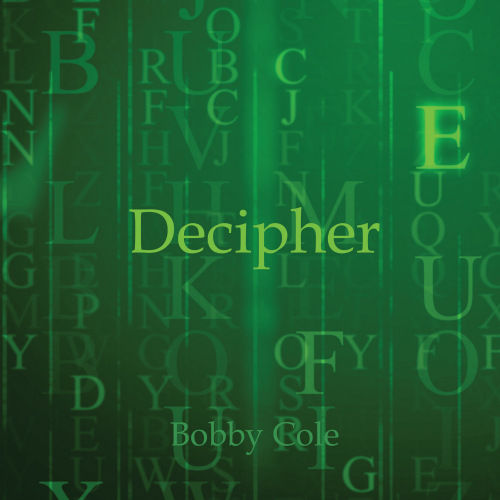 Bobby Cole - Decipher (2020) [mp3@320]