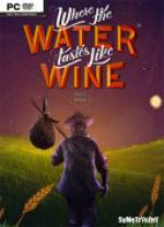 Where The Water Tastes Like Wine *2018* - V1.3 [+Patch] [MULTi4-ENG] [GOG] [EXE]