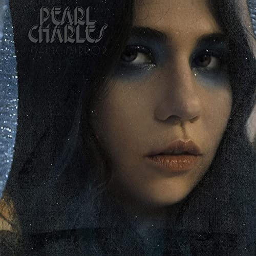 Pearl Charles - Magic Mirror (2021) [mp3@320]