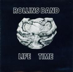 ROLLINS BAND - LIFE TIME (1987/2007) [MP3@320] [FALLEN ANGEL]