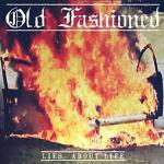 OLD FASHIONED - LIES ABOUT LIFE (2013) [FLAC] [FALLEN ANGEL]