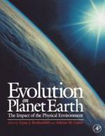 Lynn J. Rothschild, Adrian M. Lister - Evolution on PLanet Earth: The Impact of the Physical Environment [PDF] [ENG] [LIBGEN]