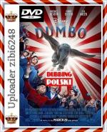 Dumbo *2019* [MD] [DVDRip] [XviD-KiT] [Dubbing PL] [zibi6248]