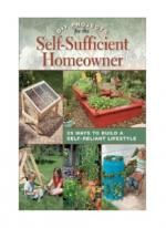 DIY Projects for the Self-Sufficient Homeowner: 25 Ways to Build a Self-Reliant Lifestyle - Betsy Matheson [ENG] [pdf]