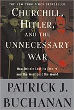 "Patrick Buchanan - Churchill, Hitler, and ""The Unnecessary War"": How Britain Lost Its Empire and the West Lost the World. [ENG] [pdf,mobi,epub,azw3]"